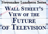 Wall Street's View of the Future of Television : Photos by: Chyna Photography