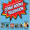 Comic Books to TV 2-28-13 : 